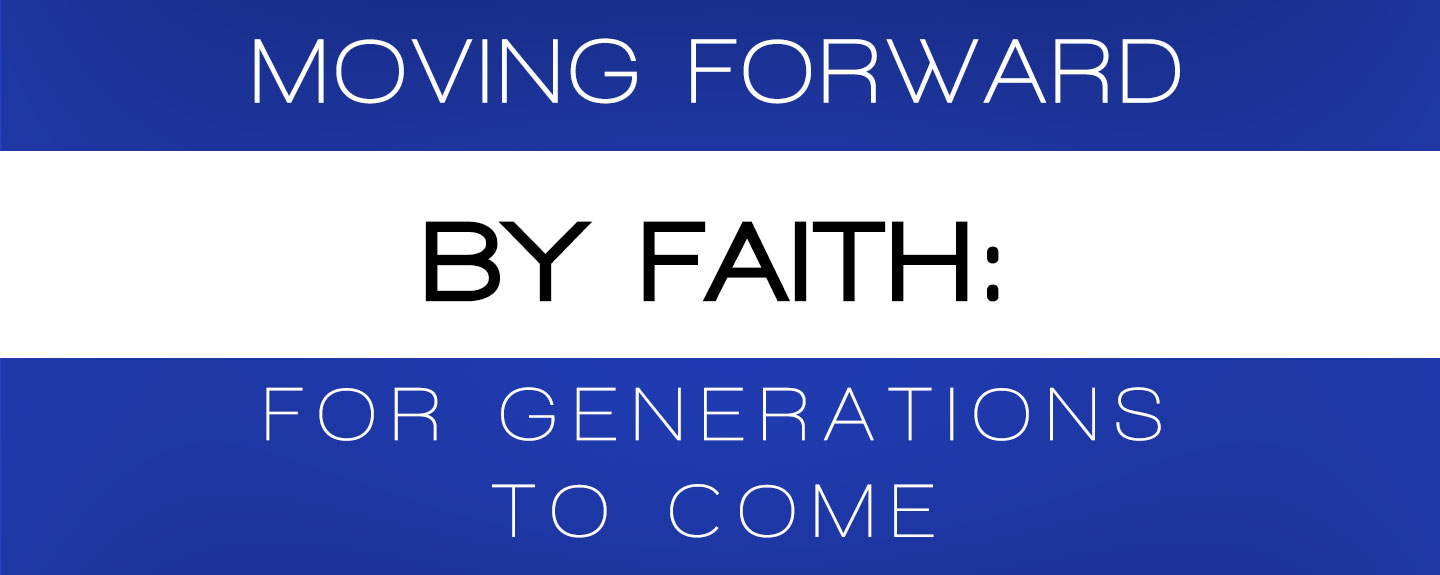 Moving Forward By Faith